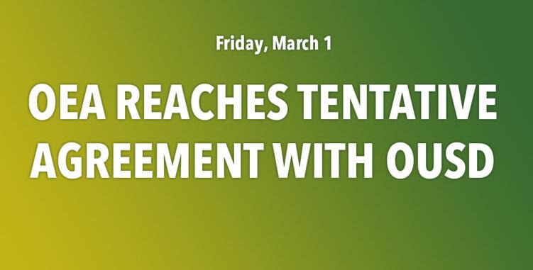 OEA Reaches Tentative Agreement – Ratification Vote on